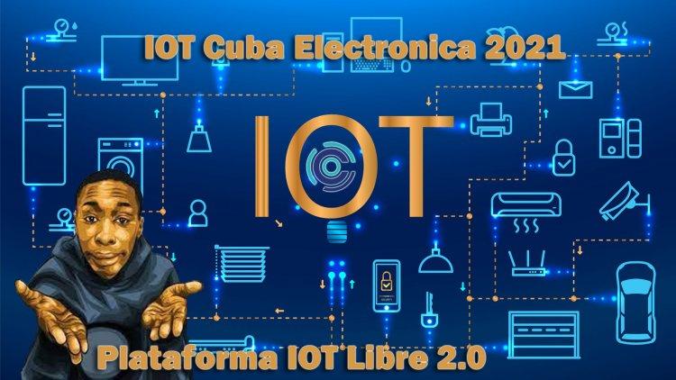 Nueva Plataforma para Internet de las cosas IOT 2.0